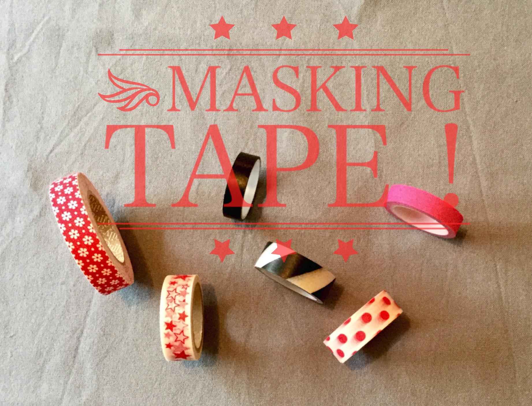 Masking tape… DIY, un jour de pluie !!
