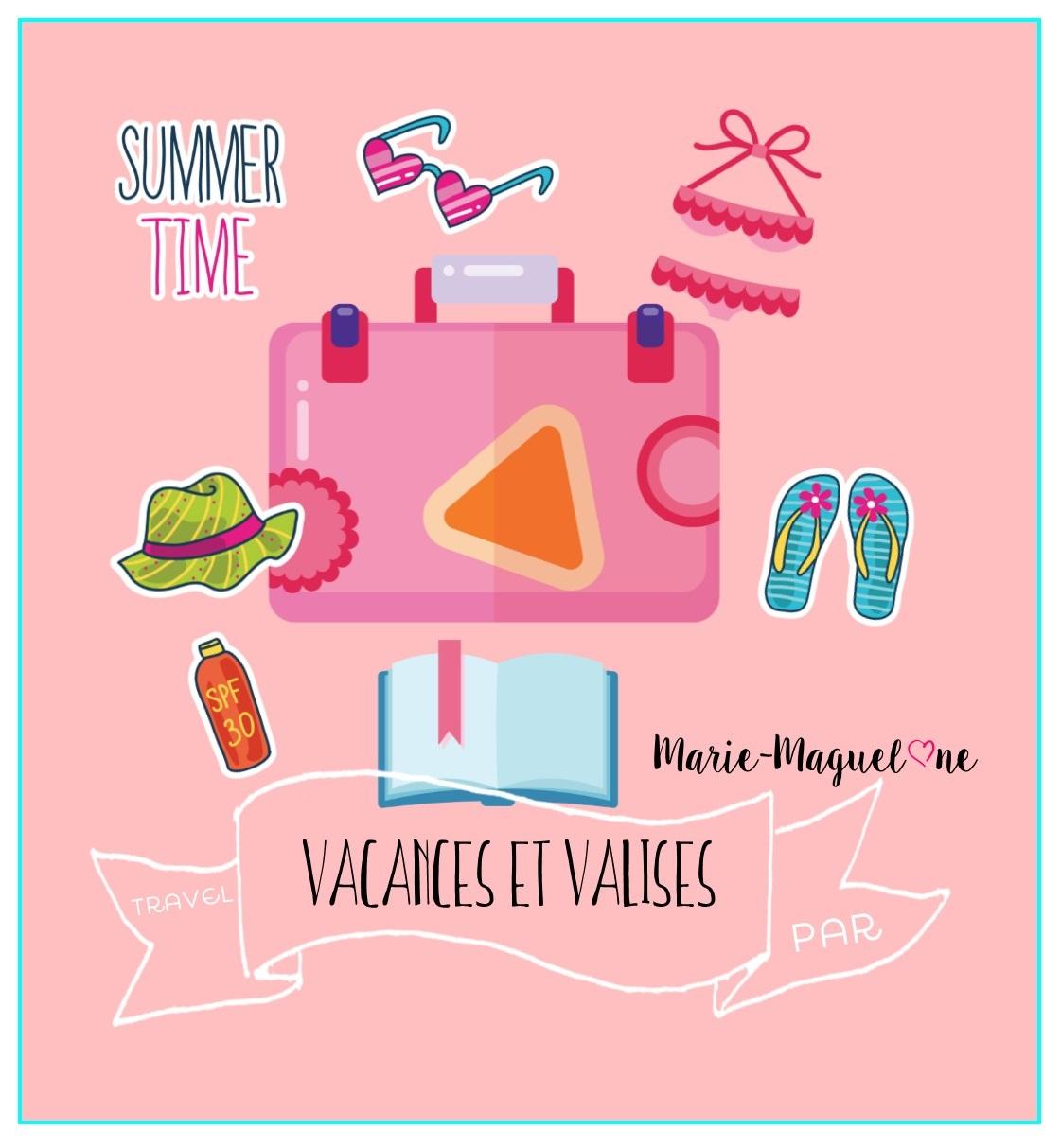 Vacances… et valise !
