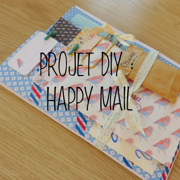 Happy Mail Projet DIY