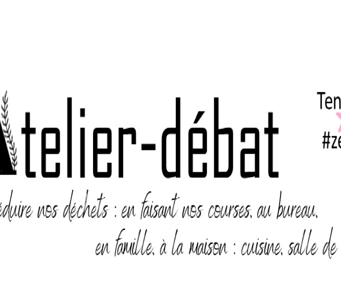 Atelier-débat #zérodéchet