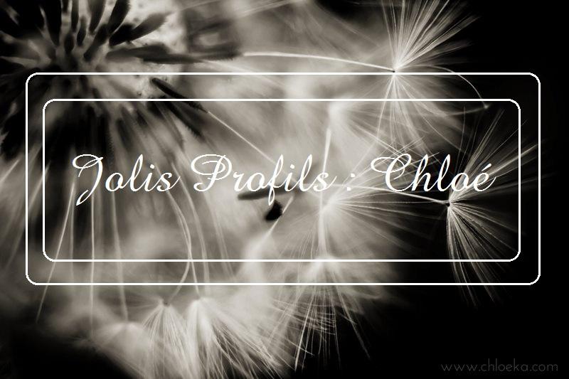 Découvrez Chloé… dans Jolis Profils !