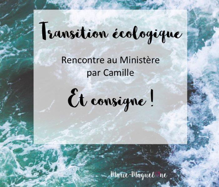 Transition écologique et consigne !